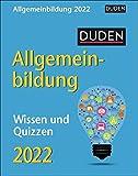 Duden Allgemeinbildung Tagesabreißkalender 2022 - Wissenskalender - Tischkalender zum Aufstellen oder Aufhängen - Wissen und Quizzen - mit spannenden Fragen - 11 x 14 cm