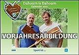 Dahoam is Dahoam 2022 - Broschürenkalender - Wandkalender - mit Jahresplaner - Format 42 x 29 cm