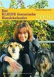 Der KLEINE literarische Hundekalender 2020: Literarischer Hunde-Monatskalender
