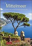 Mittelmeer Kalender 2021: Wochenplaner, 53 Blatt mit Zitaten und Wochenchronik