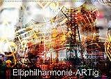 Elbphilharmonie-ARTig (Wandkalender 2021 DIN A2 quer)