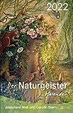 Der Naturgeister-Kalender 2022: Taschenkalender: Mit Naturgeistern leben Tag für Tag