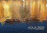 Aqua 2021 Fotografien von Mio Schweiger (Wandkalender 2021 DIN A3 quer)