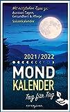 Mondkalender: 2021/2022 Tag für Tag