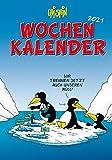 Uli Stein – Wochenkalender 2021: Taschenkalender mit Spiralbindung und Gummiband