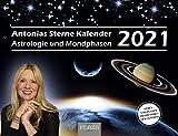 Antonias Sterne Kalender 2021: Astrologie und Mondphasen