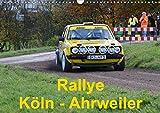 Rallye, Köln - Ahrweiler (Wandkalender 2021 DIN A3 quer)