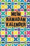 Mein Ramadan Kalender Spielerisch den Ramadan erleben