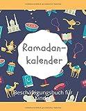 Ramadankalender: Beschäftigungsbuch für Kinder