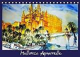 Mallorca Aquarelle (Tischkalender 2022 DIN A5 quer)