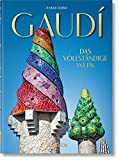 Gaudí. Das vollständige Werk. 40th Ed.