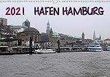Hafen Hamburg 2021 (Wandkalender 2021 DIN A3 quer)