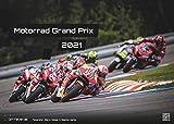 Motorrad Grand Prix 2021 - Kalender - Format: DIN A3 | MotoGP: Der Wandkalender für alle Zweirad-Verrückten und Fans der MotoGP!