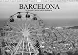 Barcelona Schwarz/Weiß Impressionen (Wandkalender 2021 DIN A4 quer)