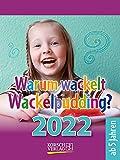 Warum wackelt Wackelpudding? 2022: Aufstellbarer Tages-Abreisskalender für Kinder zum rätseln I 12 x 16 cm