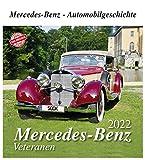 Mercedes-Benz Veteranen 2022: Mercedes-Benz - Automobilgeschichte