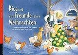 Rica und ihre Freunde feiern Weihnachten mit Stoffschaf: Ein Folien-Adventskalender zum Vorlesen und Gestalten eines Fensterbildes (Adventskalender ... Kinder: Ein Buch zum Vorlesen und Basteln)