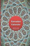 Ramadan  Kalender: Ramdan Buch mit To-Do List, Iftar und Suhoor Planer, Quran Lesen, Good Deeds Planer und Dankbarkeit Bereich