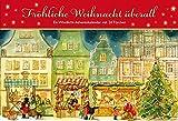 Fröhliche Weihnacht überall: Ein Windlicht-Adventskalender mit 24 Türchen (Adventskalender für Erwachsene / Windlicht mit 24 Türchen)