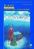 Adventskalender, Rafi sucht das Christkind, m. Begleitbuch: Fensterbild-Adventskalender mit Begleitheft, ab 6 Jahre