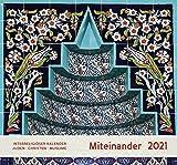 Miteinander 2021: Interreligiöser Kalender Juden - Christen - Muslime